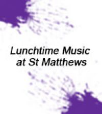Lunchtime Music at St. Matthews